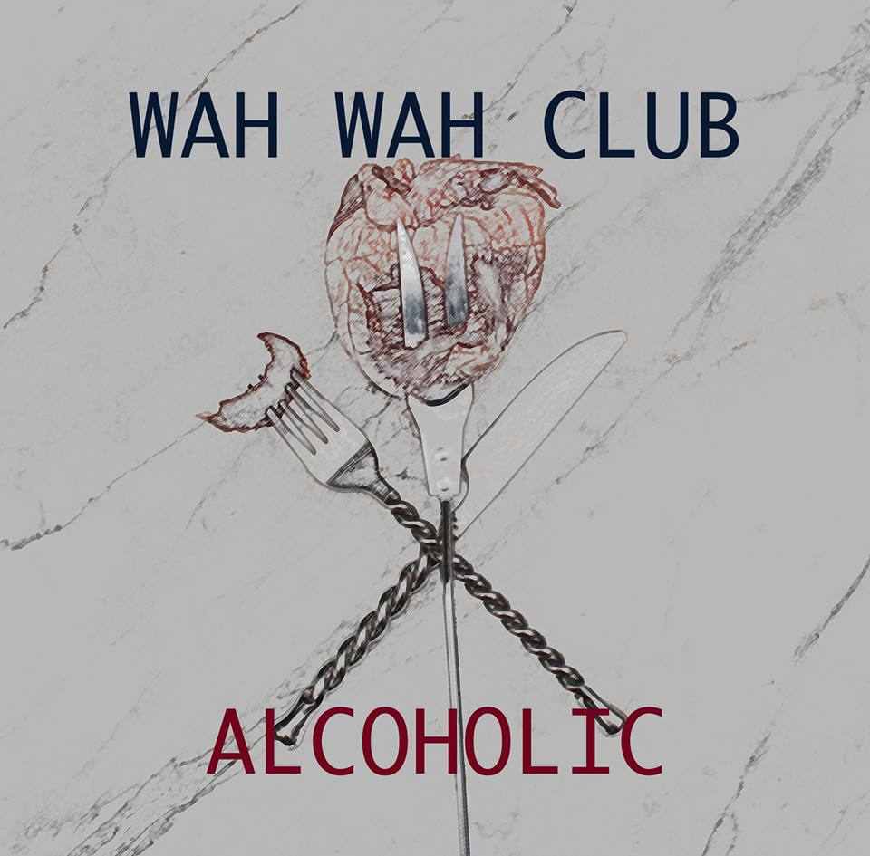 Wah Wah Club - Alcoholic