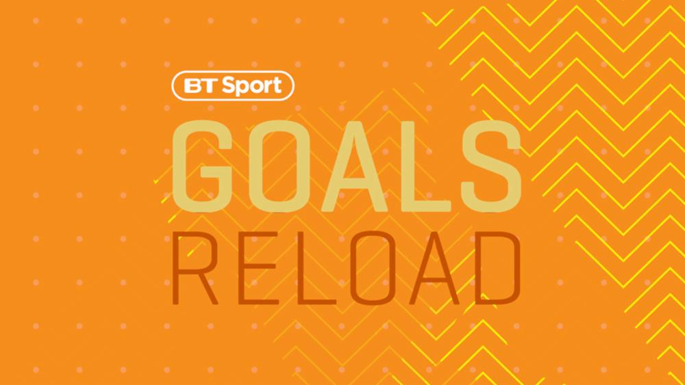 bt sport goals reload